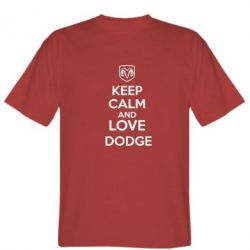 Мужская футболка KEEP CALM AND LOVE DODGE - FatLine