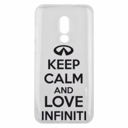 Чехол для Meizu 16 KEEP CALM and LOVE INFINITI - FatLine