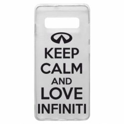 Чехол для Samsung S10+ KEEP CALM and LOVE INFINITI