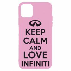 Чехол для iPhone 11 KEEP CALM and LOVE INFINITI