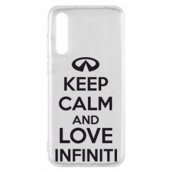 Чехол для Huawei P20 Pro KEEP CALM and LOVE INFINITI - FatLine