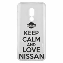 Чехол для Meizu 16 Keep calm and love Nissan - FatLine