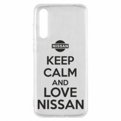 Чехол для Huawei P20 Pro Keep calm and love Nissan - FatLine