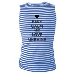 Майка-тільняшка KEEP CALM and LOVE UKRAINE
