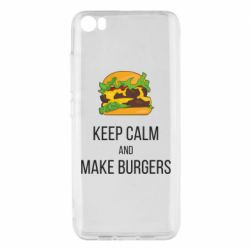 Чехол для Xiaomi Mi5/Mi5 Pro Keep calm and make burger