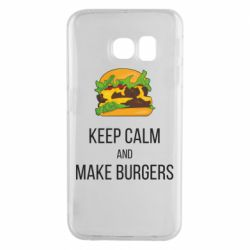 Чехол для Samsung S6 EDGE Keep calm and make burger
