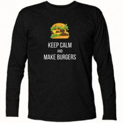 Футболка с длинным рукавом Keep calm and make burger