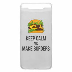 Чехол для Samsung A80 Keep calm and make burger