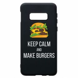 Чехол для Samsung S10e Keep calm and make burger