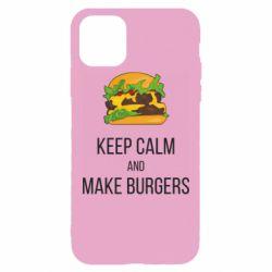 Чехол для iPhone 11 Pro Max Keep calm and make burger