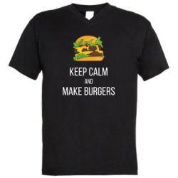 Мужская футболка  с V-образным вырезом Keep calm and make burger