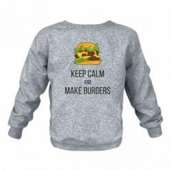 Детский реглан (свитшот) Keep calm and make burger
