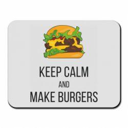 Коврик для мыши Keep calm and make burger