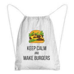 Рюкзак-мешок Keep calm and make burger