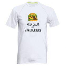 Мужская спортивная футболка Keep calm and make burger