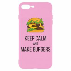 Чехол для iPhone 7 Plus Keep calm and make burger