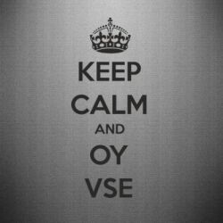 Наклейка KEEP CALM and OY VSE - FatLine