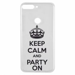 Чехол для Huawei Y7 Prime 2018 KEEP CALM and PARTY ON - FatLine