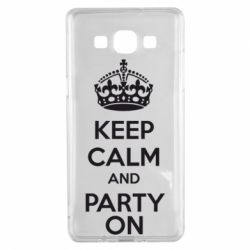 Чехол для Samsung A5 2015 KEEP CALM and PARTY ON - FatLine