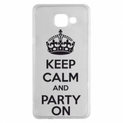 Чехол для Samsung A5 2016 KEEP CALM and PARTY ON - FatLine
