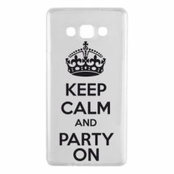 Чехол для Samsung A7 2015 KEEP CALM and PARTY ON - FatLine