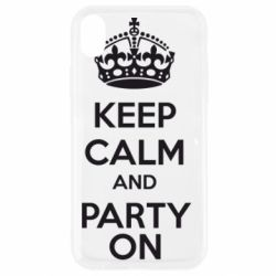 Чехол для iPhone XR KEEP CALM and PARTY ON - FatLine