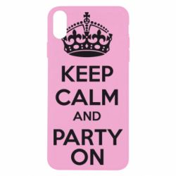 Чехол для iPhone Xs Max KEEP CALM and PARTY ON - FatLine