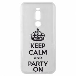 Чехол для Meizu Note 8 KEEP CALM and PARTY ON - FatLine