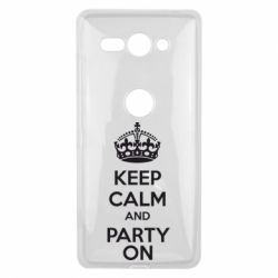 Чехол для Sony Xperia XZ2 Compact KEEP CALM and PARTY ON - FatLine