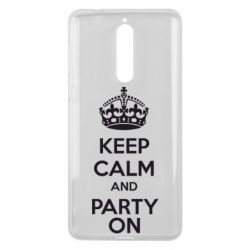 Чехол для Nokia 8 KEEP CALM and PARTY ON - FatLine