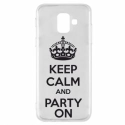 Чехол для Samsung A6 2018 KEEP CALM and PARTY ON - FatLine
