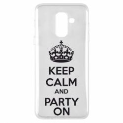 Чехол для Samsung A6+ 2018 KEEP CALM and PARTY ON - FatLine