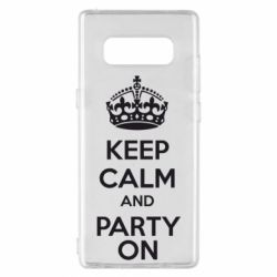 Чехол для Samsung Note 8 KEEP CALM and PARTY ON - FatLine