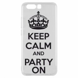 Чехол для Huawei P10 KEEP CALM and PARTY ON - FatLine