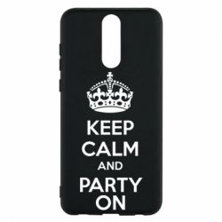 Чехол для Huawei Mate 10 Lite KEEP CALM and PARTY ON - FatLine