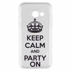 Чехол для Samsung A3 2017 KEEP CALM and PARTY ON - FatLine