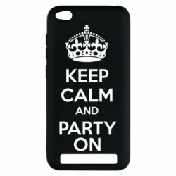 Чехол для Xiaomi Redmi 5a KEEP CALM and PARTY ON - FatLine