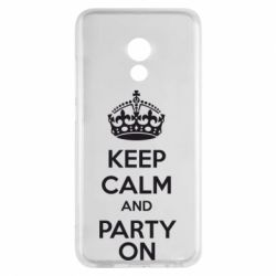 Чехол для Meizu Pro 6 KEEP CALM and PARTY ON - FatLine