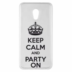 Чехол для Meizu Pro 6 Plus KEEP CALM and PARTY ON - FatLine