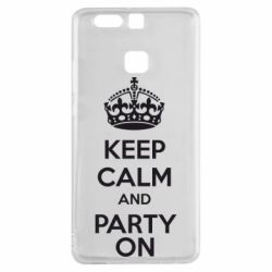 Чехол для Huawei P9 KEEP CALM and PARTY ON - FatLine
