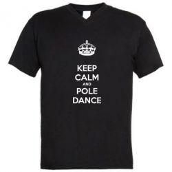 Мужская футболка  с V-образным вырезом KEEP CALM and pole dance