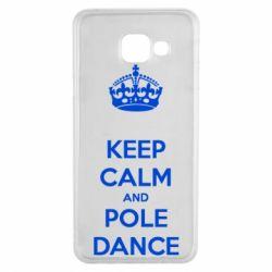 Чохол для Samsung A3 2016 KEEP CALM and pole dance