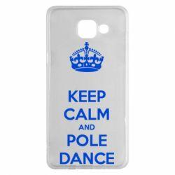 Чехол для Samsung A5 2016 KEEP CALM and pole dance