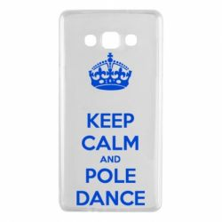 Чехол для Samsung A7 2015 KEEP CALM and pole dance