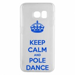 Чехол для Samsung S6 EDGE KEEP CALM and pole dance