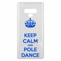 Чехол для Samsung Note 9 KEEP CALM and pole dance