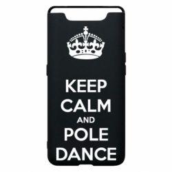Чохол для Samsung A80 KEEP CALM and pole dance
