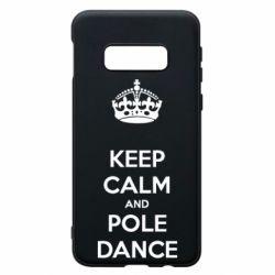 Чехол для Samsung S10e KEEP CALM and pole dance