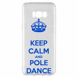 Чехол для Samsung S8+ KEEP CALM and pole dance
