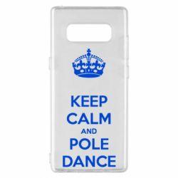 Чехол для Samsung Note 8 KEEP CALM and pole dance